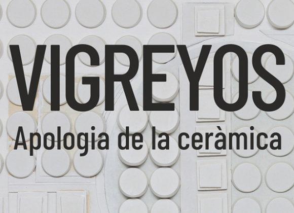 Vigreyos: Apología de la cerámica